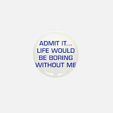 admit-it-EURO-BLUE Mini Button