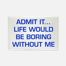 admit-it-EURO-BLUE Magnets