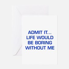 admit-it-EURO-BLUE Greeting Cards