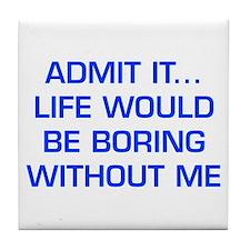 admit-it-EURO-BLUE Tile Coaster