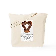 My Violin Speaks Tote Bag