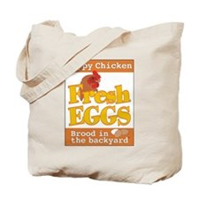 Happy Chicken Fresh Eggs Tote Bag