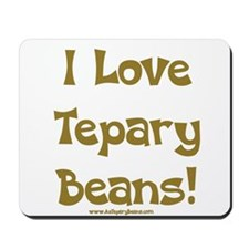 Tepary Beans Mousepad