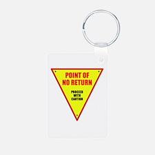 Point of No Return Keychains