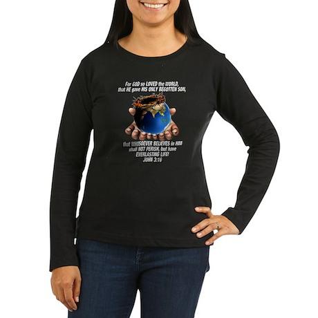 John 3:16 Women's Long Sleeve Dark T-Shirt