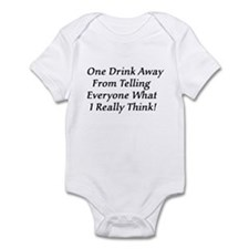 One Drink Away Drunk Infant Bodysuit