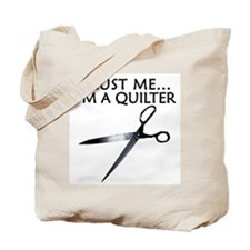 Trust me I'm a quilter. Funny Tote Bag
