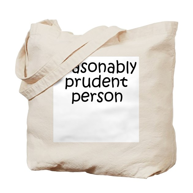 [reasonably prudent person] Tote Bag by xkluziv