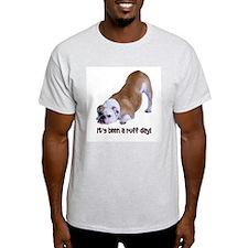 Bulldog Ruff Day Ash Grey T-Shirt