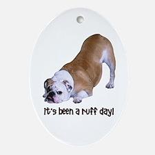 Bulldog Ruff Day Oval Ornament