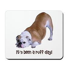 Bulldog Ruff Day Mousepad