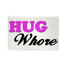 """Hug Whore"" Rectangle Magnet"