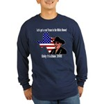 Get a REAL texan in the White House! Long Sleeve D
