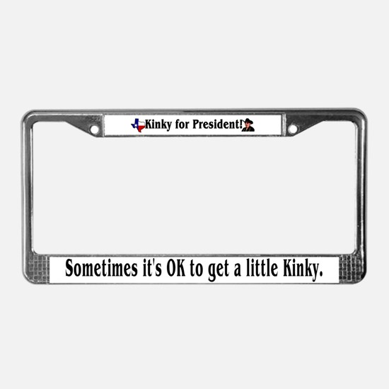 Kinky 2008! License Plate Frame