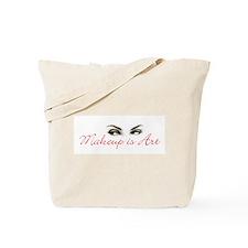 Makeup is Art Tote Bag