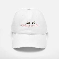 Makeup is Art Baseball Baseball Cap