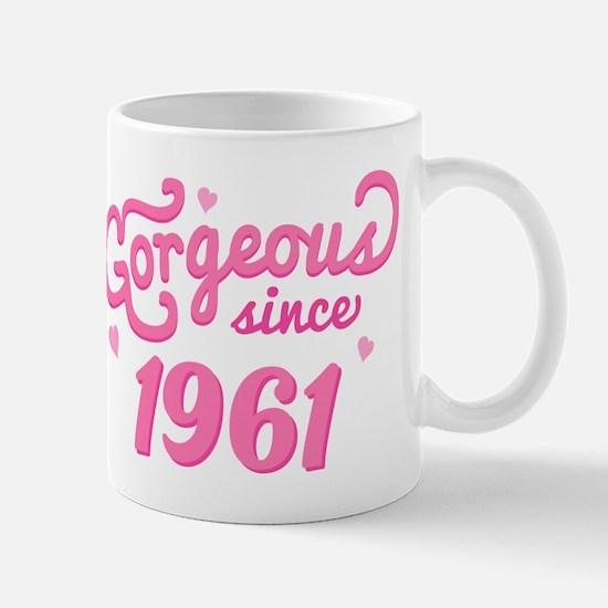 Gorgeous Since 1961 Mug
