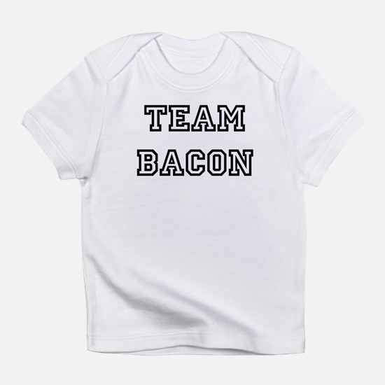 Team Bacon Infant T-Shirt