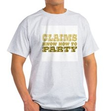 claims know how to party Ash Grey T-Shirt