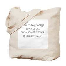 you owe your deductible Tote Bag