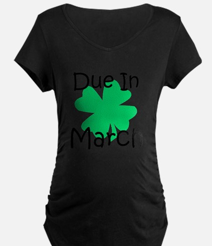 Due In March - Lucky Maternity T-Shirt