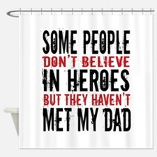 Hero Dad Shower Curtain