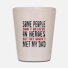 Hero Dad Shot Glass