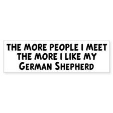 German Shepherd: people I mee Bumper Bumper Sticker