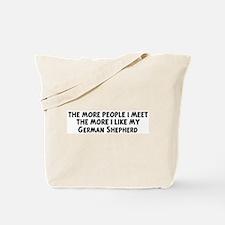 German Shepherd: people I mee Tote Bag