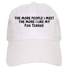 Fox Terrier: people I meet Baseball Cap