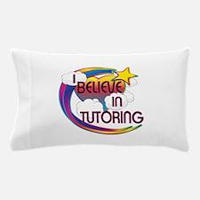 I Believe In Tutoring Cute Believer Design Pillow