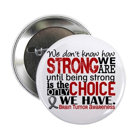 """How Strong We Are Brain Tumor 2.25"""" Button"""
