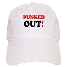 PUNKED OUT! Baseball Cap