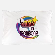 I Believe In Trombones Cute Believer Design Pillow