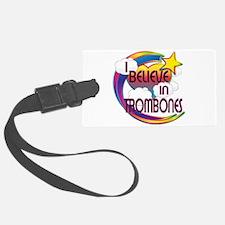 I Believe In Trombones Cute Believer Design Luggage Tag