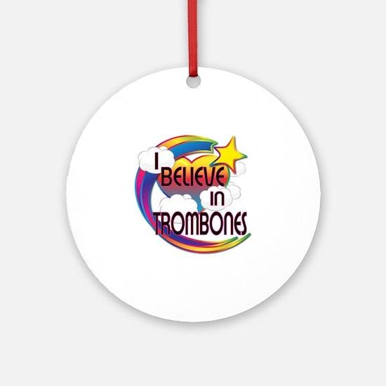 I Believe In Trombones Cute Believer Design Orname