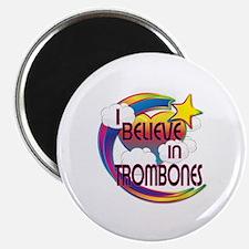 """I Believe In Trombones Cute Believer Design 2.25"""""""