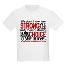 How Strong We Are Diabetes T-Shirt