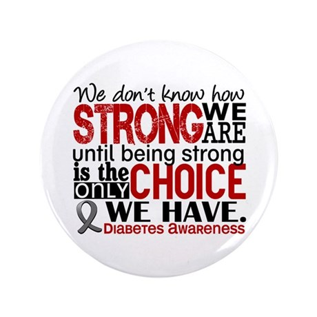"""How Strong We Are Diabetes 3.5"""" Button"""