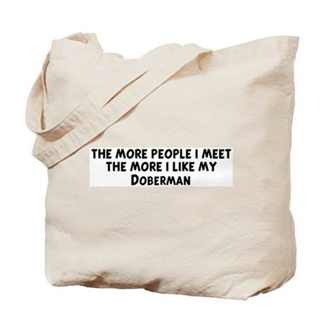 Doberman: people I meet Tote Bag