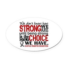 How Strong We Are Juv Diabetes Oval Car Magnet