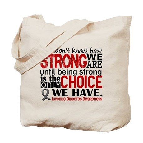 How Strong We Are Juv Diabetes Tote Bag
