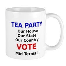 Tea Party Our House Our State Our Country Vote Mid