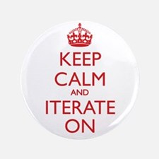 """KEEP CALM and ITERATE ON 3.5"""" Button"""