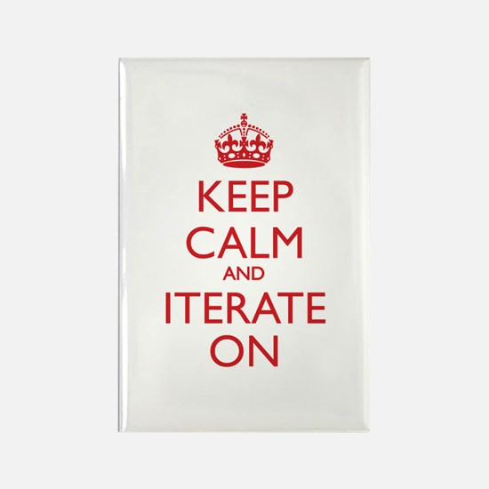 KEEP CALM and ITERATE ON Magnets