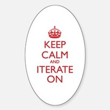 KEEP CALM and ITERATE ON Decal