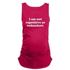 Repetitive Or Redundant Maternity Tank Top