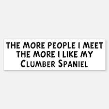 Clumber Spaniel: people I mee Bumper Bumper Bumper Sticker