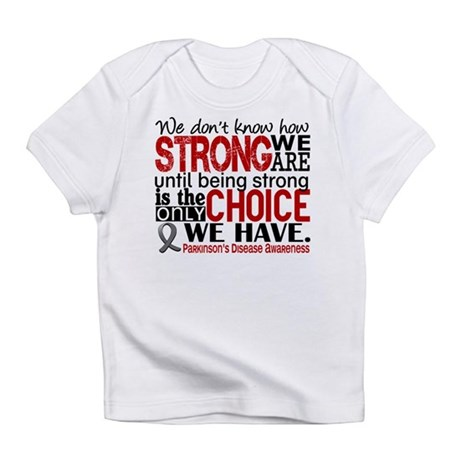 How Strong We Are Parkinson's Infant T-Shirt