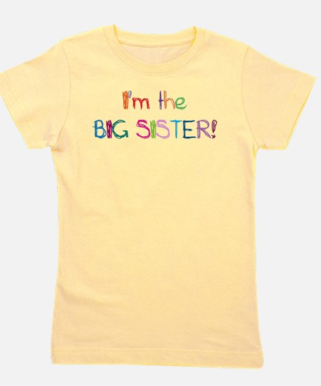 I'm the Big SISTER! T-Shirt